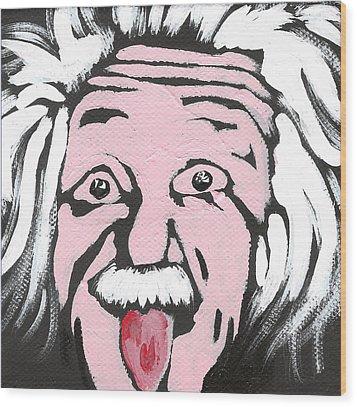 Albert Einstein Wood Print by Jera Sky