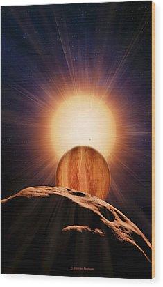 Alien Planet And Asteroid, Artwork Wood Print by Detlev Van Ravenswaay
