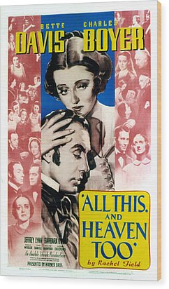 All This And Heaven Too, Bette Davis Wood Print by Everett