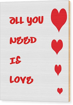 All You Need Is Love Wood Print by Georgia Fowler