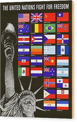 Allied Nations Fight For Freedom Wood Print by War Is Hell Store