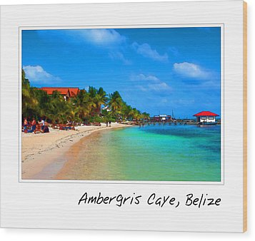 Ambergris Caye Belize Wood Print