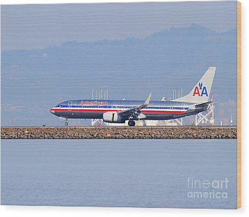 American Airlines Jet Airplane At San Francisco International Airport Sfo . 7d11837 Wood Print by Wingsdomain Art and Photography