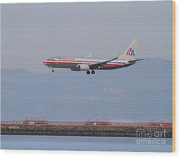 American Airlines Jet Airplane At San Francisco International Airport Sfo . 7d12212 Wood Print by Wingsdomain Art and Photography