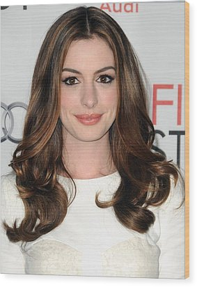 Anne Hathaway At Arrivals For Afi Fest Wood Print by Everett