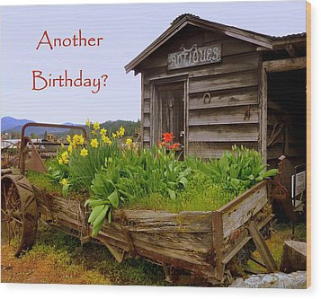 Another Birthday Antiques Wood Print by Cindy Wright