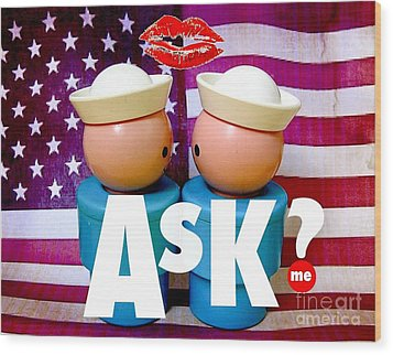 Ask Me Wood Print by Ricky Sencion