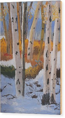 Aspens On Snowy Ground Wood Print by Michele Turney