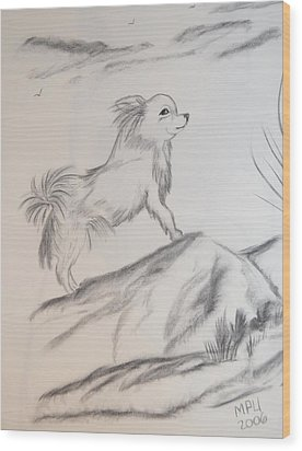 Wood Print featuring the drawing Aye Chihuahua by Maria Urso