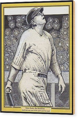 Wood Print featuring the mixed media Babe Ruth Hits One Out Of The Park  by Ray Tapajna