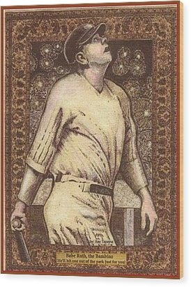 Wood Print featuring the mixed media Babe Ruth The Bambino  by Ray Tapajna
