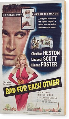 Bad For Each Other, Charlton Heston Wood Print by Everett