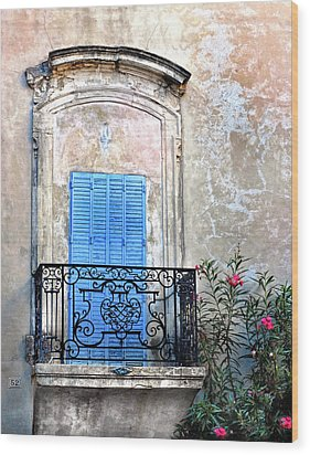 Wood Print featuring the photograph Balcony Provence France by Dave Mills