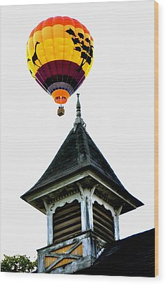Wood Print featuring the photograph Balloon By The Steeple by Rick Frost