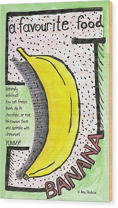Wood Print featuring the drawing Banana by Ana Tirolese