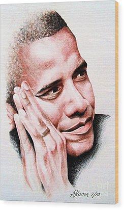 Barack Obama Wood Print by A Karron