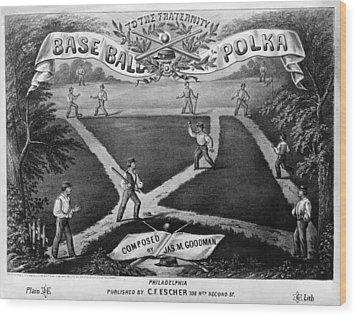 Baseball Polka, 1867 Wood Print by Granger