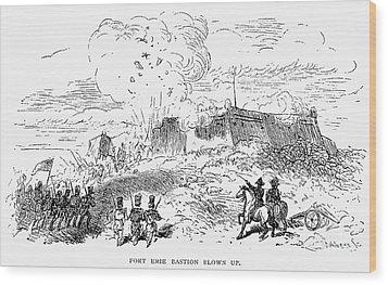 Battle Of Fort Erie, 1814 Wood Print by Granger