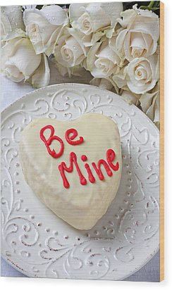 Be Mine Heart Cake Wood Print by Garry Gay