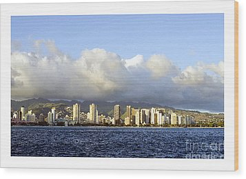 Wood Print featuring the photograph Beautiful Honolulu Skyline by MaryJane Armstrong