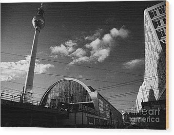 berliner fernsehturm Berlin TV tower symbol of east berlin and the Alexanderplatz railway station Wood Print by Joe Fox