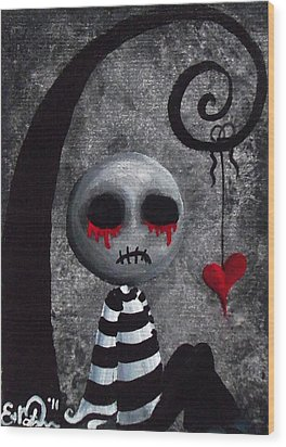 Big Juicy Tears Of Blood And Pain 2 Wood Print by Oddball Art Co by Lizzy Love