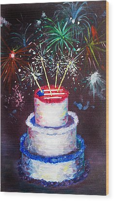 Birthday In America Wood Print by Ann Marie Napoli