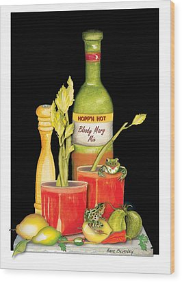 Wood Print featuring the painting Bloody Mary by Anne Beverley-Stamps