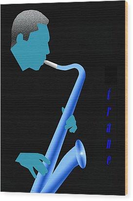 Blue Trane Wood Print