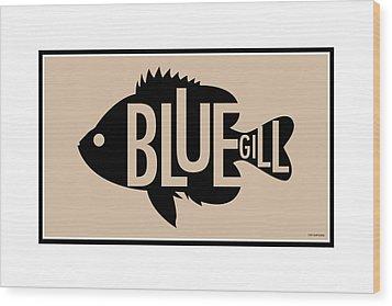 Bluegill Wood Print by Geoff Strehlow