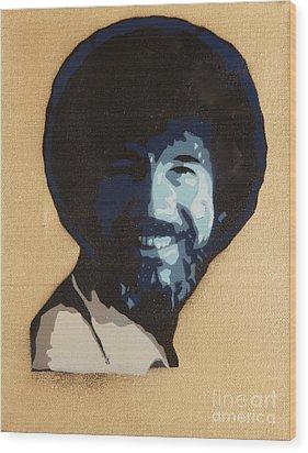 Bob Ross Wood Print by Tom Evans