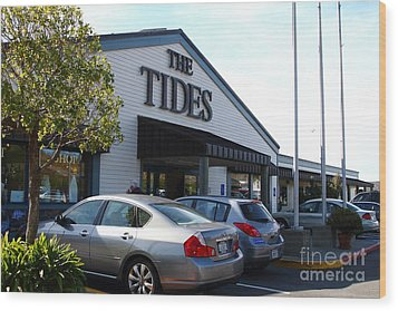 Bodega Bay . Town Of Bodega . The Tides Wharf Restaurant . 7d12412 Wood Print by Wingsdomain Art and Photography