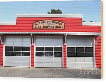 Bodega Volunteer Fire Department . Bodega Bay . Town Of Bodega . California . 7d12461 Wood Print by Wingsdomain Art and Photography