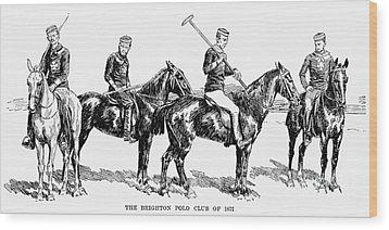 Brighton Polo Club, 1877 Wood Print by Granger