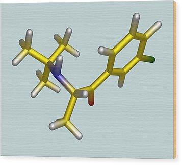 Bupropion Drug Molecule Wood Print by Dr Tim Evans