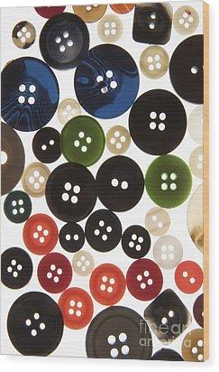 Buttons Wood Print by Bernard Jaubert