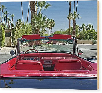 Wood Print featuring the photograph California Cruisin' by Cheri Randolph