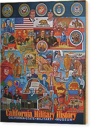 California Military History Mural Upgrade Wood Print by Dean Gleisberg