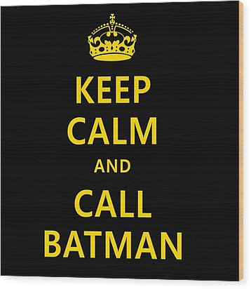 Call Batman Wood Print by Elizabeth Coats