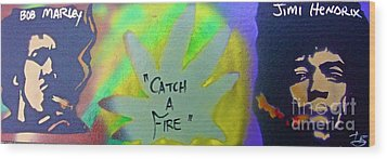 Catch A Fire Wood Print by Tony B Conscious