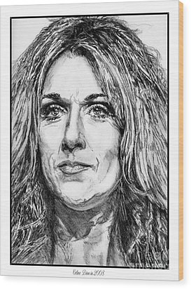 Celine Dion In 2008 Wood Print by J McCombie