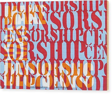 Censorship Wood Print by Sabrina McGowens