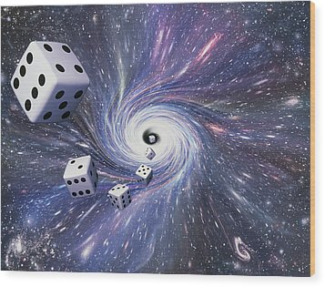 Chance In The Universe Wood Print by Mehau Kulyk