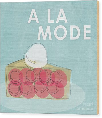 Cherry Pie A La Mode Wood Print by Linda Woods