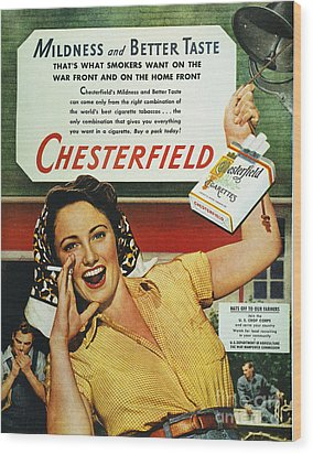 Chesterfield Cigarette Ad Wood Print by Granger