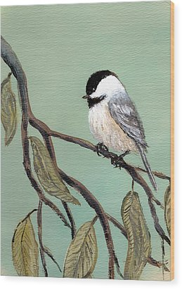 Chickadee Set 10 - Bird 2 Wood Print by Kathleen McDermott
