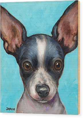 Chihuahua Puppy With Big Ears Wood Print by Dottie Dracos