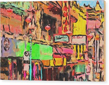 Chinatown In Abstract Wood Print by Wingsdomain Art and Photography