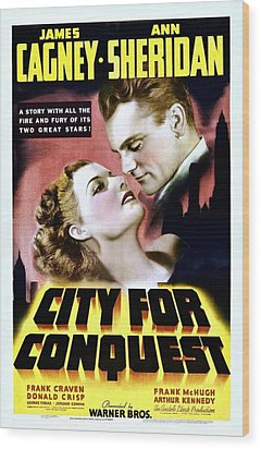 City For Conquest, Ann Sheridan, James Wood Print by Everett