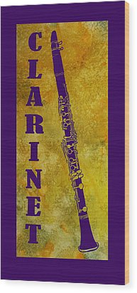 Clarinet Wood Print by Jenny Armitage